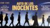 """Autocrítica de """"Auto de los inocentes"""""""